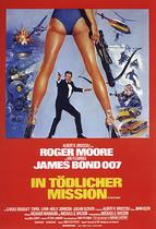James Bond 007 German Fan Club, International Bond Society, Bondspirit, Galerie, Die James Bond - Hauptplakate aus Deutschland, In tödlicher Mission