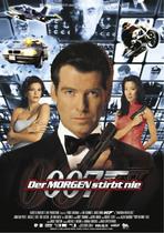 James Bond 007 German Fan Club, International Bond Society, Bondspirit, Galerie, Die James Bond - Hauptplakate aus Deutschland, Der Morgen stirbt nie