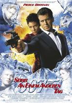 James Bond 007 German Fan Club, International Bond Society, Bondspirit, Galerie, Die James Bond - Hauptplakate aus Deutschland, Stirb an einem anderen Tag